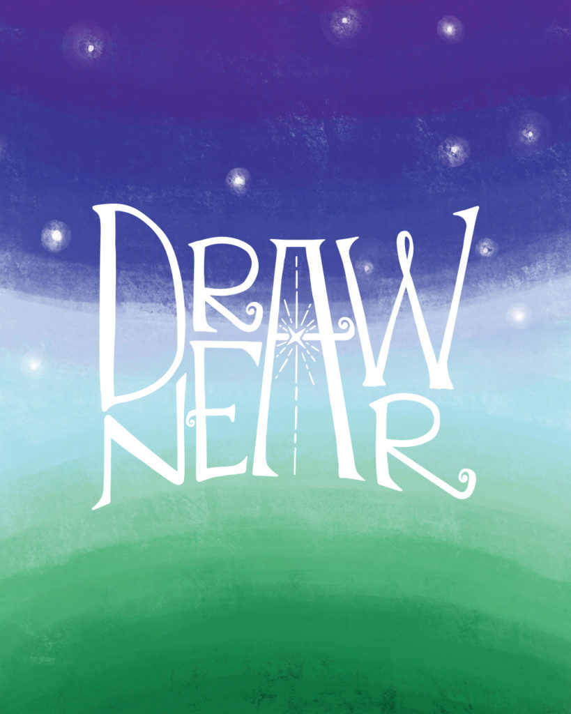 Draw Near Advent 2018 Grace Presbyterian Church Grace