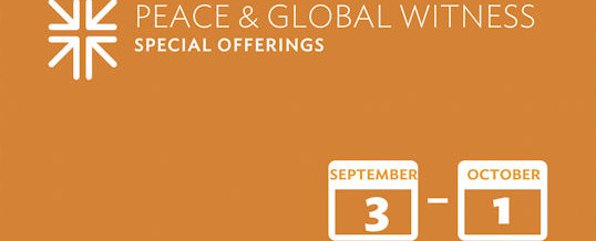 Peace and Global Witness Offering: October 1
